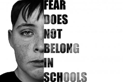 Fear Does not Belong in Schools